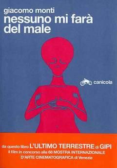 Copertina NESSUNO MI FARA'DEL MALE rist. n.0 - NESSUNO MI FARA' DEL MALE, CANICOLA