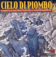 Copertina CIELO DI PIOMBO n.2 - FUMETTI E SATIRA CONTRO L'INQUINAMENTO, CARTOON CLUB