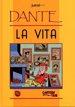 Copertina DANTE LA VITA n. - DANTE: LA VITA, CARTOON CLUB