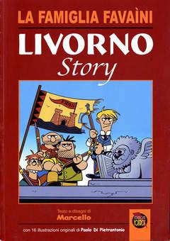Copertina LIVORNO STORY n. - LIVORNO STORY, CARTOON CLUB