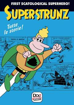 Copertina SUPERSTRUNZ TUTTE LE STORIE n. - SUPERSTRUNZ - TUTTE LE STORIE, CARTOON CLUB