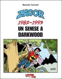 Copertina ZAGOR UN SENESE A DARKWOOD n. - 1982-1993, CARTOON CLUB