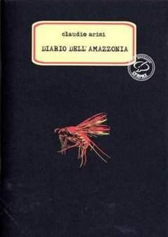 Copertina CARTIGLI COLLANA n.4 - DIARIO DALL'AMAZZONIA, CENTRO FUMETTO ANDREA PAZIENZA