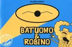 Copertina CARTIGLI SERIE RICHI n.1 - BATUOMO & ROBINO, CENTRO FUMETTO ANDREA PAZIENZA