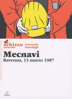 Copertina SCHIZZO PRES. NUOVA SERIE n.11 - MECNAVI, RAVENNA, 13 MARZO 1987, CENTRO FUMETTO ANDREA PAZIENZA