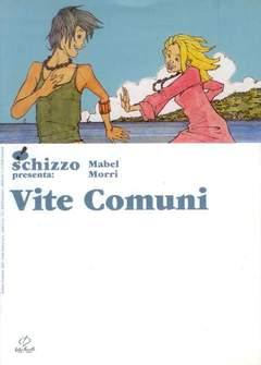 Copertina SCHIZZO PRES. NUOVA SERIE n.4 - VITE COMUNI, CENTRO FUMETTO ANDREA PAZIENZA