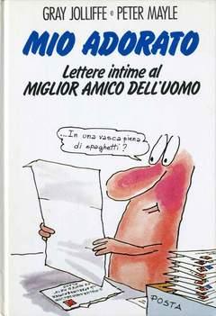 Copertina MIO ADORATO n. - LETTERE INTIME AL MIGLIOR AMICO DELL'UOMO, CLUB DEL LIBRO