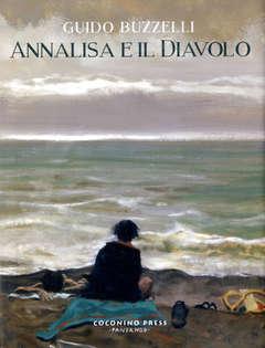 Copertina ANNALISA E IL DIAVOLO n. - ANNALISA E IL DIAVOLO, COCONINO PRESS
