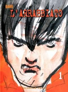 Copertina L'ARRABBIATO n.1 - L'ARRABBIATO VOL. 1, COCONINO PRESS