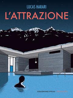 Copertina ATTRAZIONE n. - L'ATTRAZIONE, COCONINO PRESS