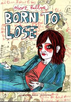 Copertina BORN TO LOSE n. - BORN TO LOSE, COCONINO PRESS