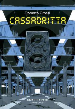 Copertina CASSADRITTA n. - CASSADRITTA, COCONINO PRESS