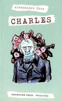 Copertina CHARLES n.0 - CHARLES, COCONINO PRESS