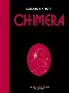 Copertina CHIMERA NUOVA EDIZIONE n. - CHIMERA - NUOVA EDIZIONE, COCONINO PRESS