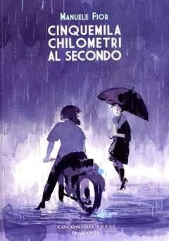 Copertina CINQUEMILA CHILOMETRI AL SECONDO n. - CINQUEMILA CHILOMETRI AL SECONDO, COCONINO PRESS