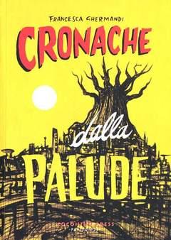 Copertina CRONACHE DALLA PALUDE n. - CRONACHE DALLA PALUDE, COCONINO PRESS