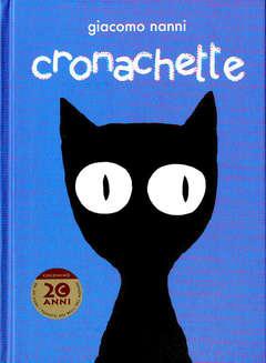 Copertina CRONACHETTE Ed. Integrale n. - CRONACHETTE - Edizione Integrale, COCONINO PRESS