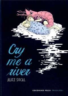 Copertina CRY ME A RIVER n. - CRY ME A RIVER, COCONINO PRESS