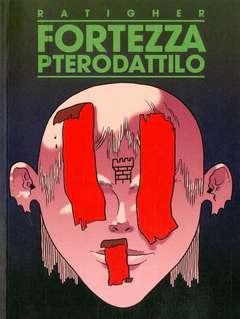 Copertina FORTEZZA PTERODATTILO n. - FORTEZZA PTERODATTILO, COCONINO PRESS