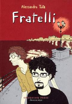 Copertina FRATELLI n.0 - FRATELLI, COCONINO PRESS