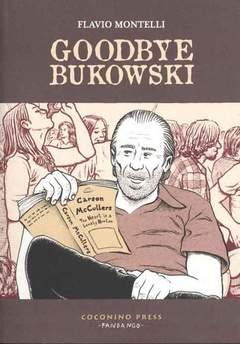 Copertina GOODBYE BUKOWSKI n.0 - GOODBYE BUKOWSKI, COCONINO PRESS