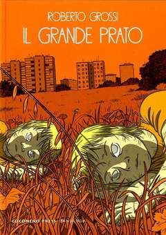 Copertina GRANDE PRATO n. - IL GRANDE PRATO, COCONINO PRESS
