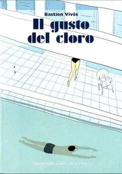Copertina GUSTO DEL CLORO n.0 - IL GUSTO DEL CLORO, COCONINO PRESS