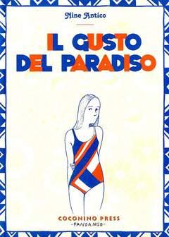Copertina GUSTO DEL PARADISO n.0 - IL GUSTO DEL PARADISO, COCONINO PRESS