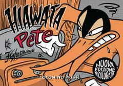 Copertina HIAWATA PETE n. - HIAWATA PETE, COCONINO PRESS