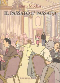 Copertina IL PASSATO E' PASSATO n. - IL PASSATO E' PASSATO, COCONINO PRESS