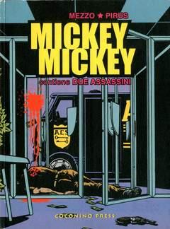 Copertina MICKEY MICKEY n. - MICKEY MICKEY, COCONINO PRESS