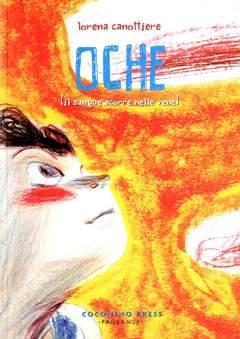 Copertina OCHE - IL SANGUE SCORRE NELLE VENE n. - OCHE - IL SANGUE SCORRE NELLE VENE, COCONINO PRESS