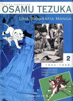 Copertina OSAMU TEZUKA - UNA BIOGRAFIA MANGA n.2 - OSAMU TEZUKA - UNA BIOGRAFIA MANGA 2, COCONINO PRESS