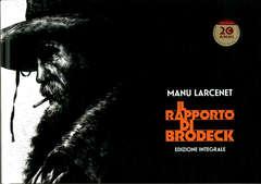 Copertina RAPPORTO DI BRODECK Ed. Int. n. - IL RAPPORTO DI BRODERICK - Edizione Integrale, COCONINO PRESS