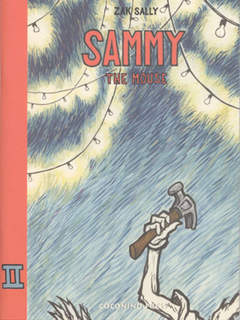 Copertina SAMMY THE MOUSE n.2 - SAMMY THE MOUSE 2, COCONINO PRESS
