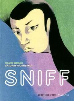Copertina SNIFF n. - SNIFF, COCONINO PRESS