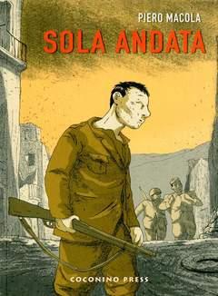 Copertina SOLA ANDATA n. - SOLA ANDATA, COCONINO PRESS