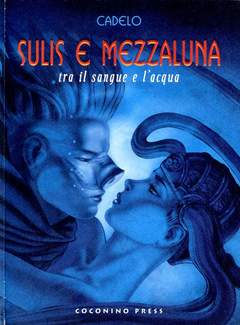 Copertina SULIS E MEZZALUNA n. - SULIS E MEZZALUNA, COCONINO PRESS