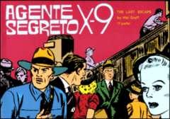 Copertina AGENTE SEGRETO X-9 n.22 - The last escape, Parte 1 , COMIC ART