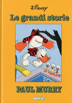Copertina CAPOLAVORI DISNEY n.16 - Le grandi storie di Paul Murry 1951-53, COMIC ART