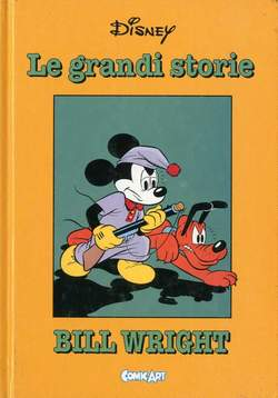 Copertina CAPOLAVORI DISNEY n.22 - Le grandi storie di Bill Wright 1950-51, COMIC ART