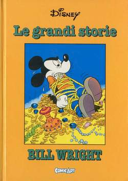 Copertina CAPOLAVORI DISNEY n.24 - Le grandi storie di Bill Wright 1951-56, COMIC ART