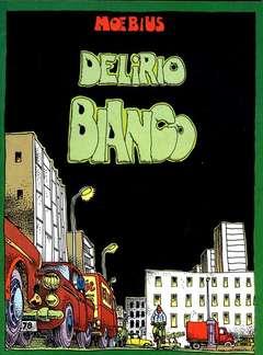 Copertina GRANDI FIRME n.0 - DELIRIO BIANCO MOEBIUS, COMIC ART