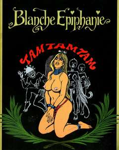 Copertina GRANDI FIRME n.0 - BLANCHE EPIPHANIE TAM TAM TAM, COMIC ART