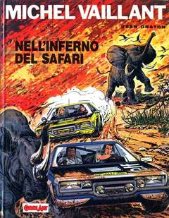Copertina MICHEL VAILLANT n.1 - NELL'INFERNO DEL SAFARI, COMIC ART