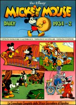 Copertina MICKEY MOUSE dally strips n.4 - Mickey Mouse dally strips 1931/2 , COMIC ART