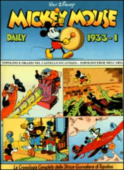 Copertina MICKEY MOUSE dally strips n.7 - Mickey Mouse dally strips 1933/1 , COMIC ART