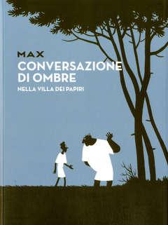 Copertina CONVERSAZIONE DI OMBRE n. - NELLA VILLA DEI PAPIRI, COMICON EDIZIONI