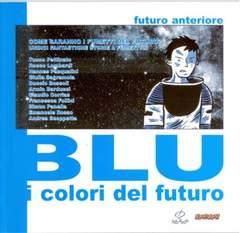 Copertina FUTURO ANTERIORE n.6 - BLU - I COLORI DEL FUTURO, COMICON EDIZIONI