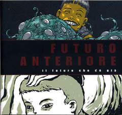 Copertina FUTURO ANTERIORE n.1 - IL FUTURO CHE C'E' GIA', COMICON EDIZIONI